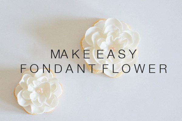 Sugary & Buttery - How to make easy fondant flowers